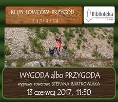 13.06.2017 - KLUB ŁOWCÓW PRZYGÓD