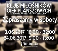 3.06.2017 - KLUB MIŁOŚNIKÓW GIER PLANSZOWYCH