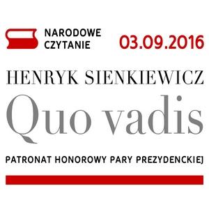 3.09.2016 - NARODOWE CZYTANIE - HENRYK SIENKIEWICZ