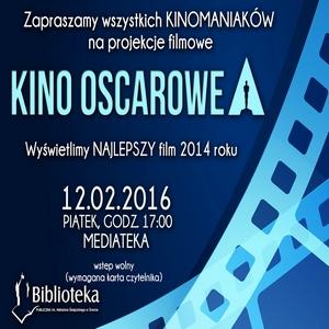 12.02.2016 - KINO OSCAROWE ZAPRASZA