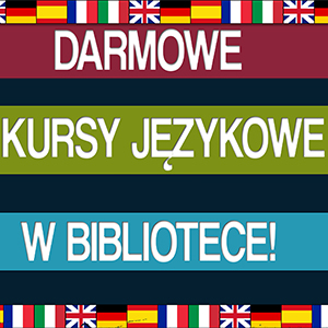 DARMOWE KURSY JĘZYKOWE WBIBLIOTECE